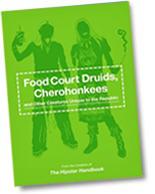 Food Court Druids